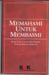 Buku Saku KPK : Memahami Untuk Membasmi Tindak PidanaKorupsi